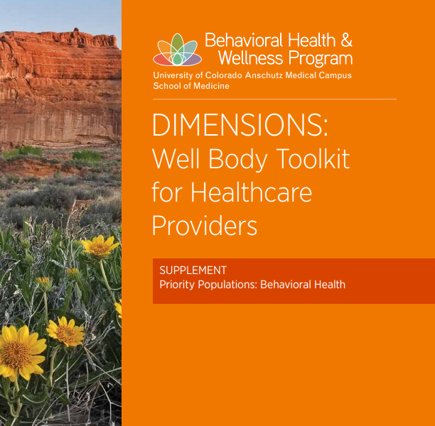 DIMENSIONS: Well Body Toolkit for Healthcare Providers w/ Supplement for Behavioral Health Populations