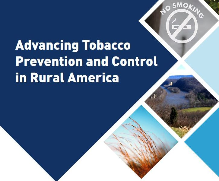 Report: Advancing Tobacco Prevention and Control in Rural America
