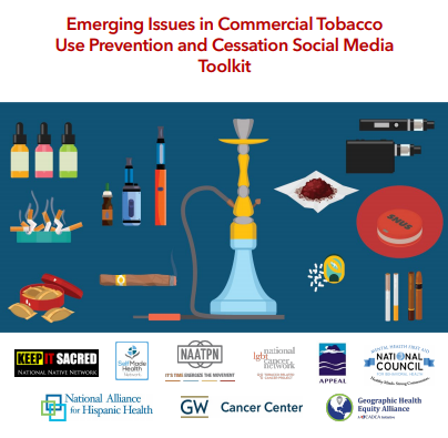 Emerging Issues in Commercial Tobacco Use Prevention and Cessation Social Media Toolkit